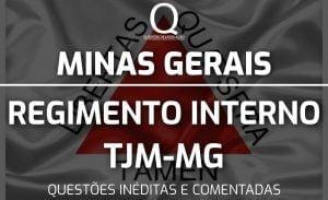 MG – REGIMENTO INTERNO TJM-MG – GRATUITO